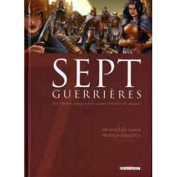 Sept - Tome 5 - Sept guerrières