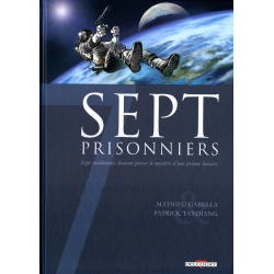 Sept - Tome 7 - Sept Prisonniers