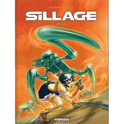 Sillage - Tome 6 - Artifices