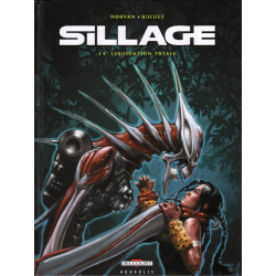 Sillage - Tome 14 - Liquidation totale