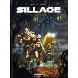 Sillage - Tome 15 - Chasse gardée