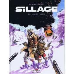 Sillage - Tome 17 - Grands froids