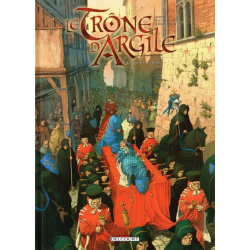 Trône d'Argile (Le) - Tome 4 - La mort des rois