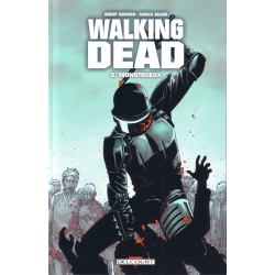 Walking Dead - Tome 5 - Monstrueux