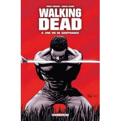 Walking Dead - Tome 8 - Une vie de souffrance