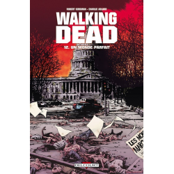Walking Dead - Tome 12 - Un monde parfait