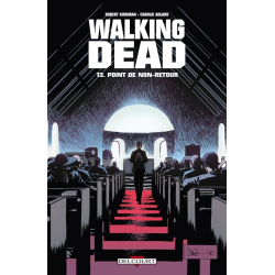 Walking Dead - Tome 13 - Point de non-retour