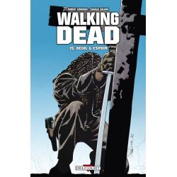 Walking Dead - Tome 15 - Deuil & Espoir