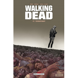 Walking Dead - Tome 17 - Terrifiant