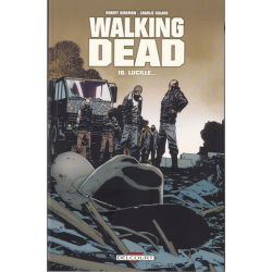 Walking Dead - Tome 18 - Lucille...