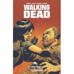 Walking Dead - Tome 25 - Sang pour sang