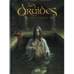Druides (Les) - Tome 2 - Is la blanche