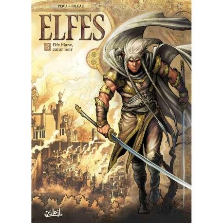 Elfes - Tome 3 - Elfe blanc, cœur noir
