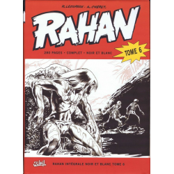Rahan (Intégrale - Soleil) (N&B) - Tome 6 - Tome 6