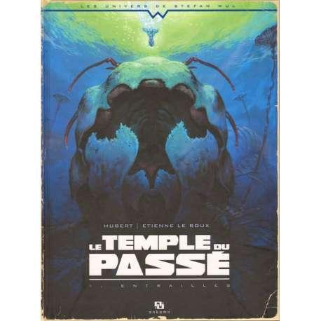 Temple du passé (Le) - Tome 1 - Entrailles