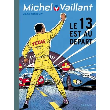 Michel Vaillant (Dupuis) - Tome 5 - Le 13 est au départ