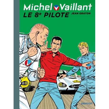 Michel Vaillant (Dupuis) - Tome 8 - Le 8e pilote