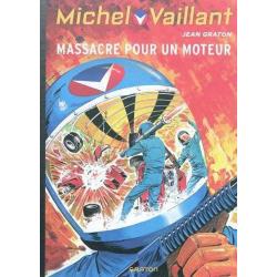 Michel Vaillant (Dupuis) - Tome 21 - Massacre pour un moteur