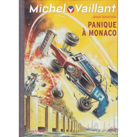 Michel Vaillant (Dupuis) - Tome 47 - Panique à Monaco