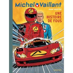 Michel Vaillant (Dupuis) - Tome 55 - Une histoire de fous