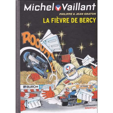 Michel Vaillant (Dupuis) - Tome 61 - La fièvre de bercy
