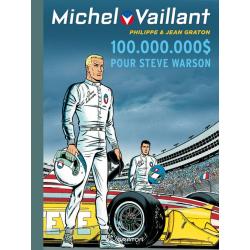 Michel Vaillant (Dupuis) - Tome 66 - 100.000.000 $ pour Steve Warson