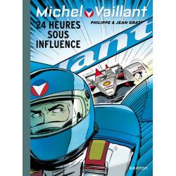 Michel Vaillant (Dupuis) - Tome 70 - 24 heures sous influence