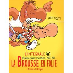 Brousse en folie (La) - L'intégrale 2 - 1990-1992