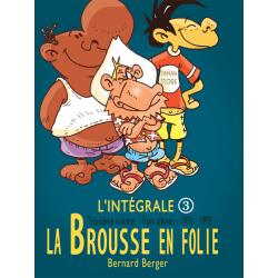Brousse en folie (La) - L'intégrale 3 - 1993-1995
