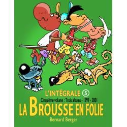 Brousse en folie (La) - L'intégrale 5 - 1999-2001