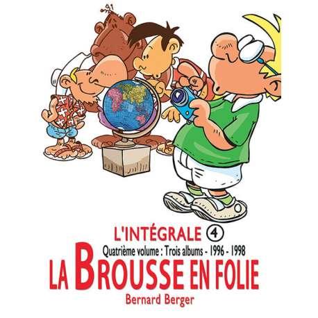 Brousse en folie (La) - L'intégrale 4 - 1996-1998