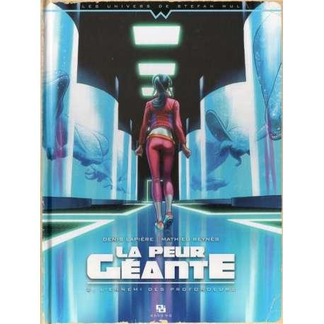 Peur géante (La) - Tome 2 - L'Ennemi des profondeurs