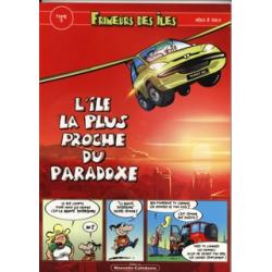 Frimeurs des îles - Tome 3 - L'île la plus proche du paradoxe