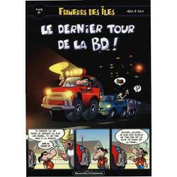 Frimeurs des îles - Tome 8 - Le dernier tour de la BD !
