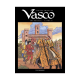 Vasco (Intégrale) - Intégrale - Livre 6
