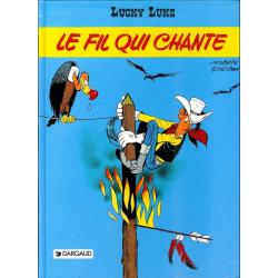 Lucky Luke - Tome 46 - Le fil qui chante