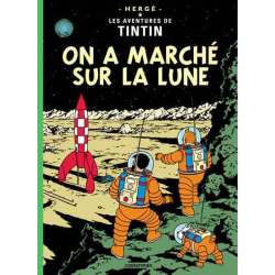 Tintin - Tome 17 - On a marché sur la lune
