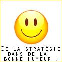 De la stratégie dans de la bonne humeur !