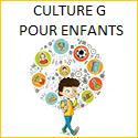 Culture G pour enfants