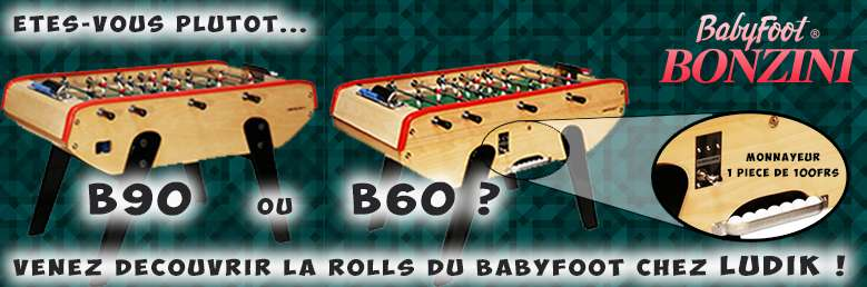 La Rolls du Babyfoot chez Ludik !